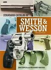 Standard Catalog of Smith  Wesson by Jim Supica English Hardcover Book Free S