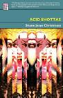 Acid Shottas by Shane Jesse Christmass (English) Paperback Book