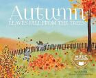 My First Science Songs Autumn  Leaves Fall from the Trees by Lisa Bell