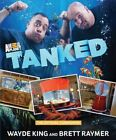Tanked The Official Companion by Brett Raymer Hardcover Book English