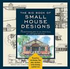 Small House Designs 75 Award Winning Plans for Your Dream House 1250 Square F