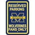 JTD Enterprises AP PSNC MIW Michigan Wolverines Parking Sign