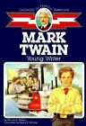 Childhood of Famous Americans Ser Mark Twain  Young Writer by Miriam E