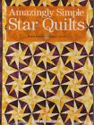 1 Amazingly Simple Star Quilts Quilting Pattern Book