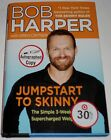 Bob Harper SIGNED Jumpstart to Skinny 1st Edition Hardcover Biggest Loser