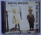 SIMON MAGUS & THE RADICAL SCAM ALL MEN ARE FREE CD FACTORY SEALED NEW