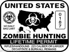 United States Zombie Hunting Permit sticker outbreak response team decal WHITE