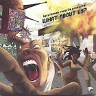 What About Us by Hard Knock Records CD Feb 2004 Hard Knock Records