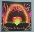 HIRSH GARDNER WASTELAND FOR BROKEN HEARTS CD 12 TRACKS - 2002 GERMAN