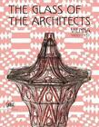 glass of the architects Vienna 1900 1937 by Rainald Franz Hardcover Book Free S