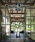 Creating Home: Design for Living by Keith Summerour Hardcover Book Free Shipping