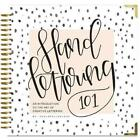 Hand Lettering 101 An Introduction to the Art of Creative Lettering by Paige Ta