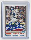 2004 BREWERS Gorman Thomas signed card Topps #135 Fan Favorite AUTO Autographed