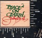 Stampede Wood Mounted Rubber Stamp Peace on Earth