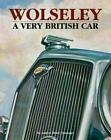 Wolseley a Very British Car by Anders Ditlev Clausager Hardcover Book Free Shipp