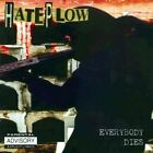 HATE PLOW - EVERYBODY DIES [LIMITED EDITION] [PA] NEW CD