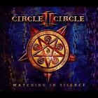 CIRCLE II CIRCLE - WATCHING IN SILENCE [LIMITED] NEW CD