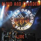 OLIVER/DAWSON SAXON - BLOOD & THUNDER LIVE NEW CD