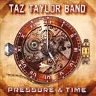 TAZ TAYLOR BAND - PRESSURE & TIME USED - VERY GOOD CD