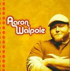 AARON WALPOLE - AARON WALPOLE USED - VERY GOOD CD