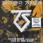 TWISTED SISTER - CLUB DAZE, VOL. 2: LIVE IN THE BARS NEW CD