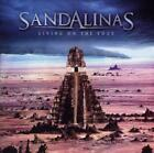 SANDALINAS - LIVING ON THE EDGE NEW CD