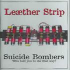 LE'THER STRIP - SUICIDE BOMBERS NEW CD
