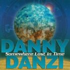 DANNY DANZI - SOMEWHERE LOST IN TIME [BONUS TRACK] NEW CD