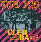 TWISTED SISTER - CLUB DAZE: THE STUDIO SESSIONS, VOL. 1 NEW CD