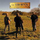 the thorns - thorns (sunset session edition) (CD NEU!) 827969072325