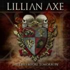 LILLIAN AXE - XI: THE DAYS BEFORE TOMORROW USED - VERY GOOD CD