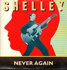 """Shelley(12"""" Vinyl P/S)Never Again-Immaculate-12 IMMAC 1-UK-VG/Ex"""