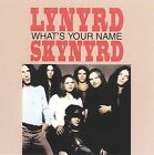 Lynyrd Skynyrd : Whats Your Name CD