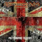 OREGAN - POLYMORPHIC TRAGEDY USED - VERY GOOD CD