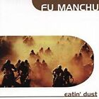 FU MANCHU - (GODZILLA'S) EATIN' DUST USED - VERY GOOD CD