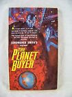 THE PLANET BUYER CORDWAINER SMITH PYRAMID R 1084 1964 FIRST EDITION SCI FI