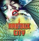 RADIOUX CITY - SOUL SURVIVOR NEW CD
