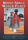 White Shell Water Place Softcover Paperback or Softback
