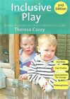 Inclusive Play Practical Strategies for Children from Birth to Eight Paperback