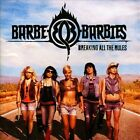 Breaking All the Rules by Barbe-Q-Barbies (CD, Feb-2013, Southworld)