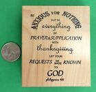 Be Anxious for Nothing  Philippians 46 religious rubber stamp wood mounted