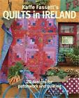 Kaffe Fassetts Quilts in Ireland 20 Designs for Patchwork and Quilting Paperb