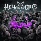 HELL IN THE CLUB - SEE YOU ON THE DARK SIDE USED - VERY GOOD CD