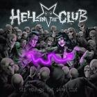 HELL IN THE CLUB - SEE YOU ON THE DARK SIDE NEW CD