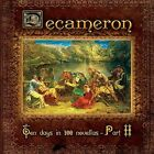 DECAMERON - TEN DAYS IN 100 NOVELLAS, PT. 2 NEW CD