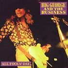 all fools day, big george+the business CD | 5033531003726 | New