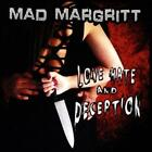 MAD MARGRITT - LOVE HATE AND DECEPTION NEW CD
