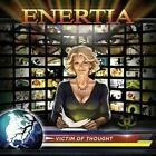 ENERTIA - VICTIM OF THOUGHT NEW CD