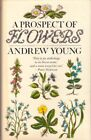 A Prospect of Flowers A Book About Wild Flowers by Young Andrew Hardback Book