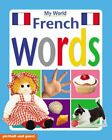 French Words (My World Board BooksS.) by Picthall, Chez Board book Book The Fast